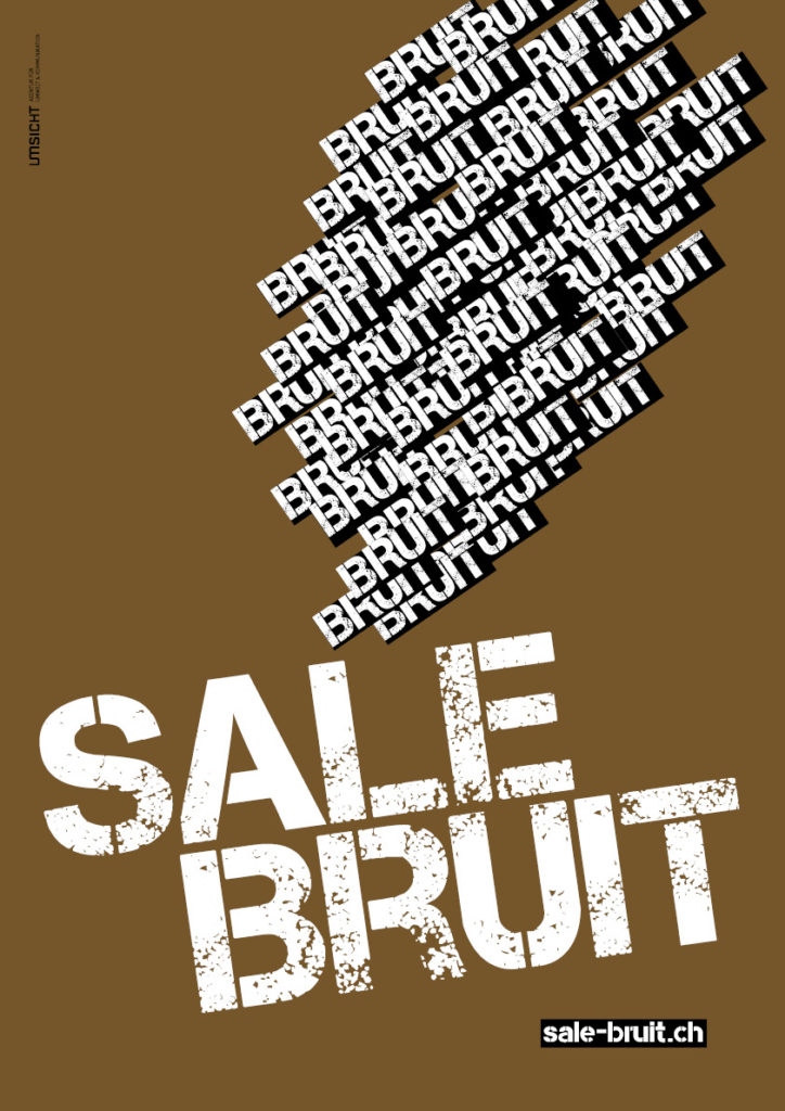 sale bruit!